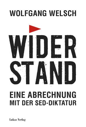 Widerstand von Welsch,  Wolfgang