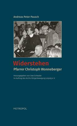 Widerstehen von Pausch,  Andreas Peter, Schwabe,  Uwe
