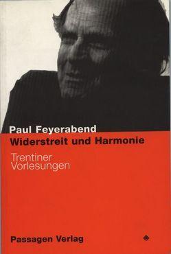Widerstreit und Harmonie von Engelmann,  Peter, Feyerabend,  Paul K., Rödl,  Sebastian