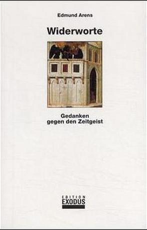 Widerworte von Arens,  Edmund