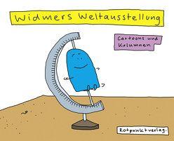 Widmers Weltausstellung von Widmer,  Ruedi