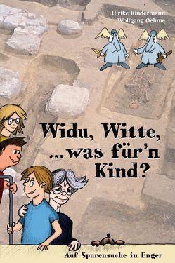 Widu, Witte, … was für'n Kind? von Kindermann,  Ulrike, Oehme,  Wolfgang