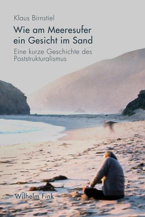 Wie am Meeresufer ein Gesicht im Sand von Birnstiel,  Klaus
