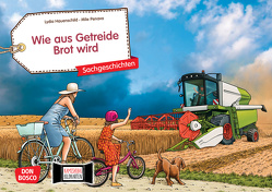 Wie aus Getreide Brot wird. Kamishibai Bildkartenset. von Hauenschild,  Lydia, Penava,  Mile