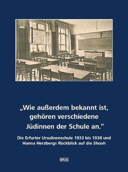Wie außerdem bekannt ist, gehören verschiedene Jüdinnen der Schule an. von Wittkampf,  Andrea