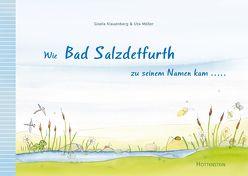 Wie Bad Salzdetfurth zu seinem Namen kam von Klauenberg,  Gisela, Möller,  Uta