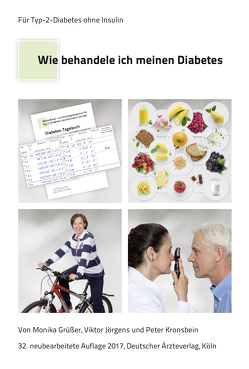 Wie behandele ich meinen Diabetes von Grüsser,  Monika, Jörgens,  Viktor