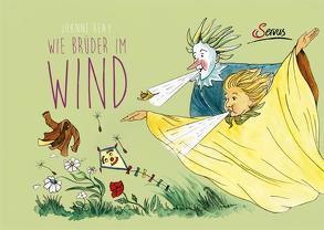 Wie Brüder im Wind von Hartmann,  Jana-Maria, Kempter,  Barbara, Reay,  Joanne