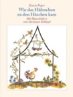 Wie das Hühnchen zu den Häschen kam von Pieper,  Katrin, Schlüssel,  Christiane