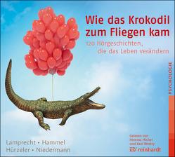 Wie das Krokodil zum Fliegen kam von Hammel,  Stefan, Hürzeler,  Adrian, Lamprecht,  Katharina, Niedermann,  Martin