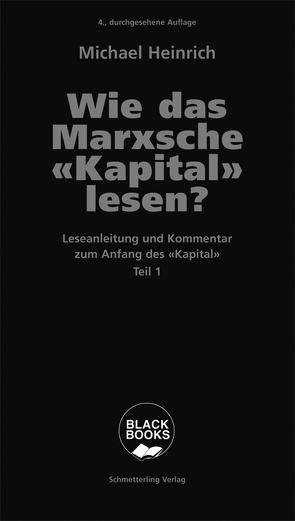 Wie das Marxsche Kapital lesen? Bd. 1 von Heinrich,  Michael