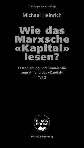 Wie das Marxsche Kapital lesen? Bd. 2 von Heinrich,  Michael