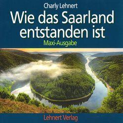 Wie das Saarland entstanden ist – Maxi-Ausgabe