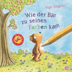 Wie der Bär zu seinen Farben kam von Siegner,  Ingo