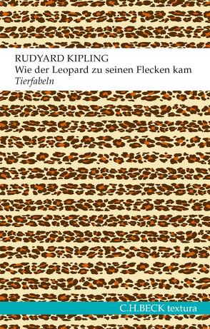 Wie der Leopard zu seinen Flecken kam von Gelfert,  Hans-Dieter, Harms,  Sebastian, Kipling,  Rudyard