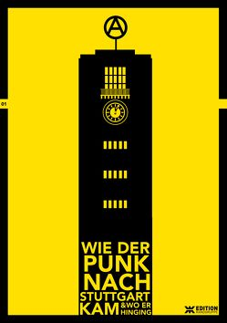 Wie der Punk nach Stuttgart kam… von Schwinge,  Uli, Steiner,  Simon