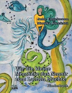 Wie die kleine Meerhexe das Nennir zum Lachen brachte von Engelmann,  Anne