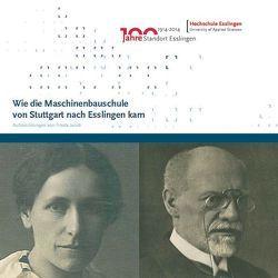 Wie die Maschinenbauschule von Stuttgart nach Esslingen kam von Greuling,  Steffen, Hammer,  Helmut, Ruoß,  Hans