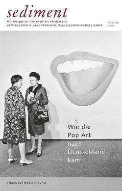 Wie die Pop Art nach Deutschland kam von Herzog,  Günter, Jacobs van Renswou,  Brigitte, Klapheck,  Konrad, Vowinckel,  Andreas