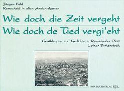 Wie doch die Zeit vergeht von Birkenstock,  Lothar, Feld,  Jürgen, Michel,  Klaus