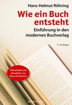 Wie ein Buch entsteht von Röhring,  Hans-Helmut