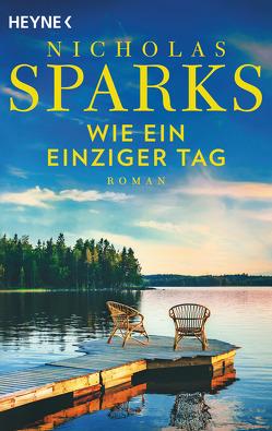 Wie ein einziger Tag von Runge,  Bettina, Sparks,  Nicholas