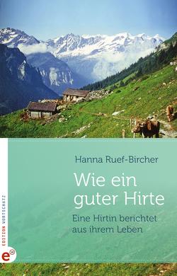 Wie ein guter Hirte von Ruef-Bircher,  Hanna