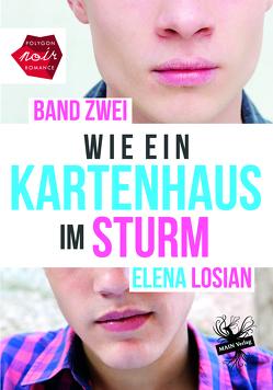 Wie ein Kartenhaus im Sturm von Losian,  Elena