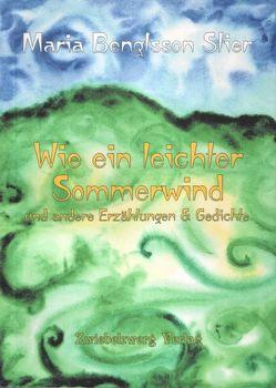 Wie ein leichter Sommerwind von Bengtsson Stier,  Maria