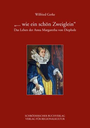 """""""… wie ein schön Zweiglein"""" von Gerke,  Wilfried"""