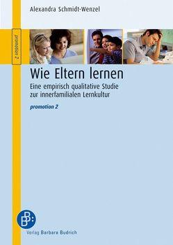 Wie Eltern lernen von Schmidt-Wenzel,  Alexandra