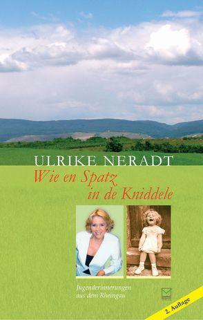 Wie en Spatz in de Kniddele von Neradt,  Ulrike