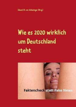 Wie es 2020 wirklich um Deutschland steht von von Schlesinger (Hrsg.),  Edward O.
