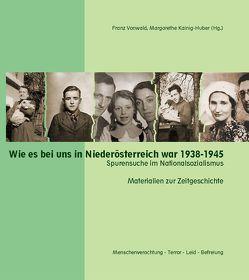 Wie es bei uns in Niederösterreich war 1938-1945 von Kainig-Huber,  Margarethe, Vonwald,  Franz