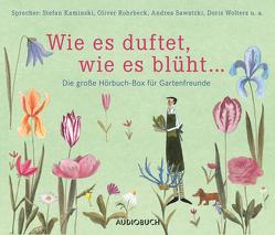 Wie es duftet, wie es blüht … von Diverse, Rohrbeck,  Oliver, u.v.a., Wolters,  Doris