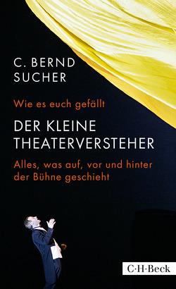 Wie es euch gefällt von Sucher,  C. Bernd