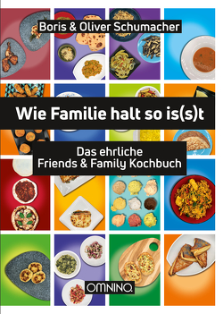 Wie Familie halt so is(s)t von Schumacher,  Boris & Oliver
