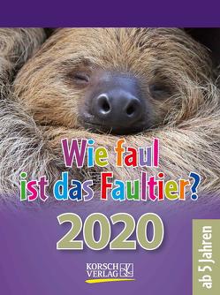 Wie faul ist das Faultier? 2020 von Korsch Verlag