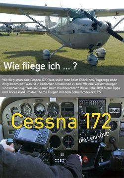 Wie fliege ich…? Cessna 172