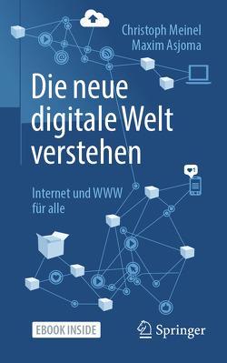 Wie funktioniert das Internet? von Asjoma,  Maxim, Meinel,  Christoph
