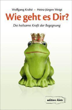 Wie geht es Dir? von Krahé,  Wolfgang, Weigt,  Heinz-Jürgen