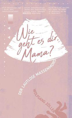 Wie geht es dir, Mama? von Binder,  Lucian, Zöller,  Wolfgang