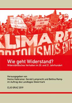 Wie geht Widerstand? von Halbrainer,  Heimo, Lamprecht,  Gerald, Ramp,  Bettina