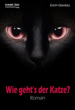 Wie geht´s der Katze? von Glavitza,  Erich