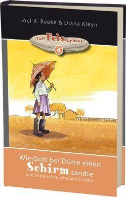 Wie Gott bei Dürre einen Schirm sandte von Beeke,  Joel R., Kleyn,  Diana
