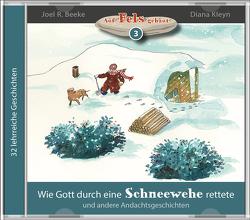 Wie Gott durch eine Schneewehe rettete (Hörbuch) von Beeke,  Joel R., Kleyn,  Diana, Kopp,  Daniel