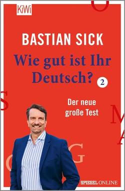 Wie gut ist Ihr Deutsch? 2 von Sick,  Bastian
