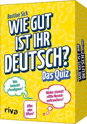 Wie gut ist Ihr Deutsch? Das Quiz von Sick,  Bastian