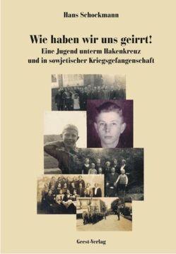 Wie haben wir uns geirrt von Schockmann,  Hans