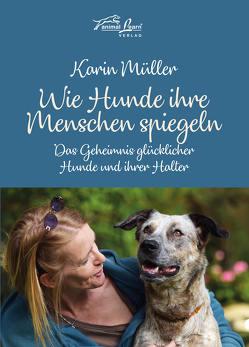 Wie Hunde ihre Menschen spiegeln von Mueller,  Karin